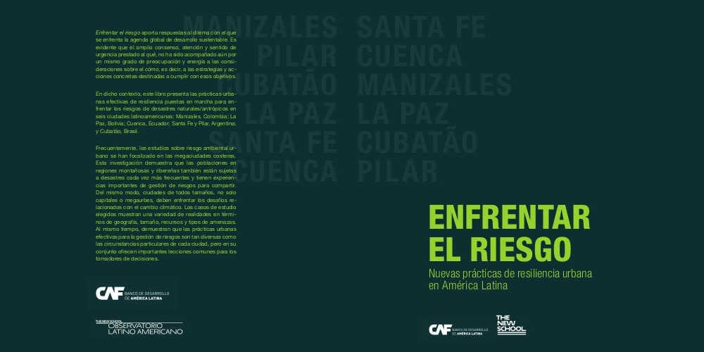 Nueva publicación | Enfrentar el riesgo. Nuevas prácticas de resiliencia urbana en América Latina
