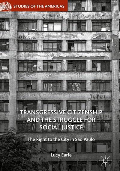 Ciudadanía Transgresora y La lucha por Justicia Social: El Derecho a la Ciudad en São Paulo