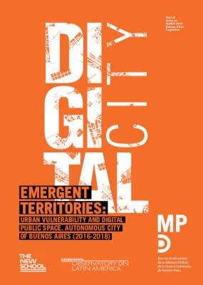 Book presentation: Emergent Territories: Urban Vulerability and Digital Space. Autonomous City of Buenos Aires (2016-2018)