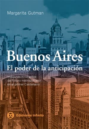 """""""Buenos Aires. The Power of Anticipation"""" selected book of the year"""
