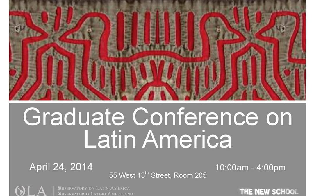 The New School Graduate Student Conference on Latin America