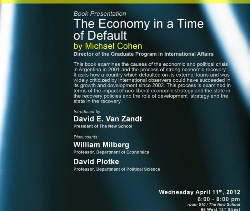 Book presentation: Argentina's Economic Growth and Recovery: The Economy in a Time of Default, by Michael Cohen
