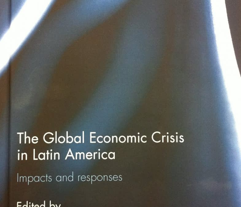 OLA's latest publication: The Global Economic Crisis in Latin America: Impacts and Responses