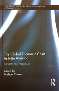 the global economic crisis in latin america- impacts and response
