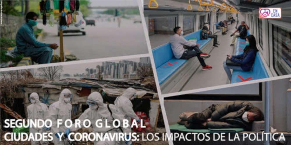 Second global and virtual forum   City and coronavirus: policy impacts