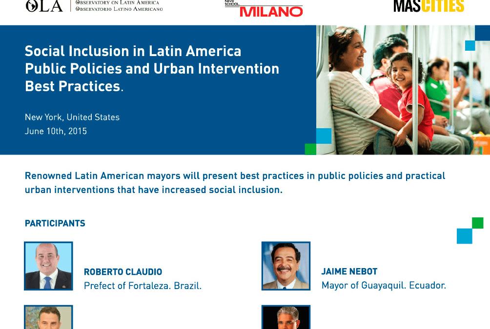 Inclusión Social en América Latina – Políticas públicas e intervención urbana: mejores prácticas