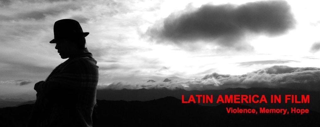 «América Latina en las Películas: Violencia, Memoria, Esperanza», ciclo de cine y debate co-patrocinado por el OLA