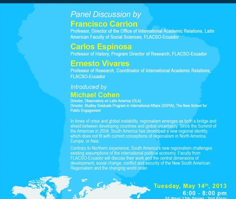 New Regionalism in South America. Panel Discussion at The New School