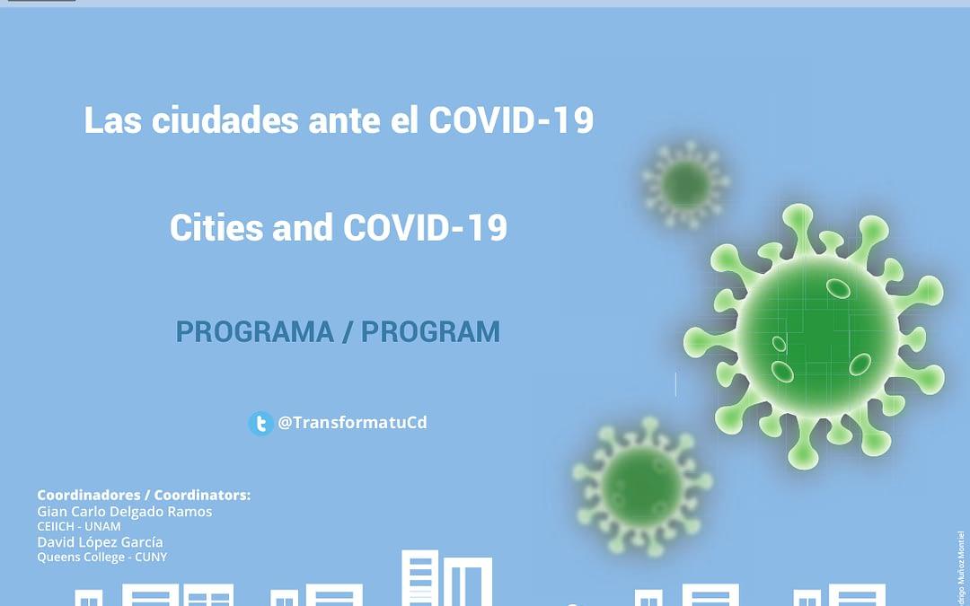 Programa · Las ciudades ante el COVID-19: nuevas direcciones para la investigación urbana y las políticas públicas
