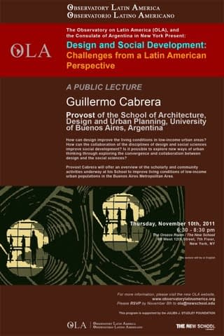 Design and Social Development: Challenges from a Latin American Perspective. A Public Lecture by Guillermo Germán Cabrera, Provost, FADU-UBA