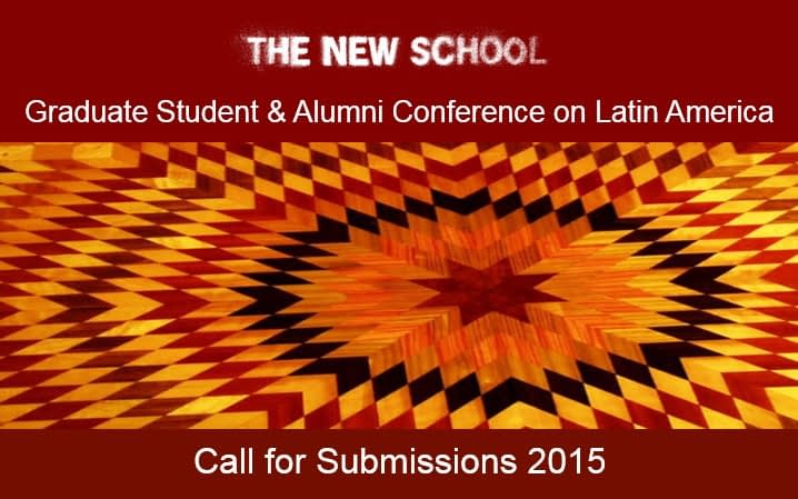 Graduate Student & Alumni Conference on Latin America: Call for Submissions