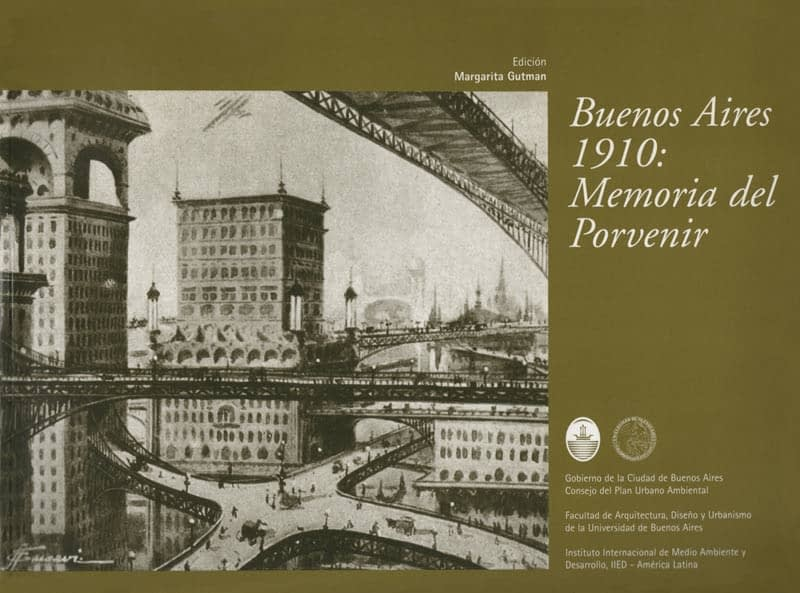 In commemoration of the Bicentennial of the Independence of Argentina, launching a digital version of the book Buenos Aires 1910: Memoria del Porvenir